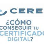 Cómo obtener y descargar el ceres (certificado digital personal FNMT)