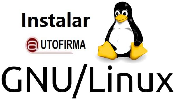 Instalar AUTOFIRMA en linux