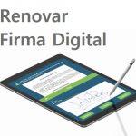 Como Renovar La Firma Digital